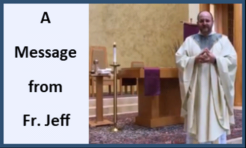 Updates from Fr. Jeff