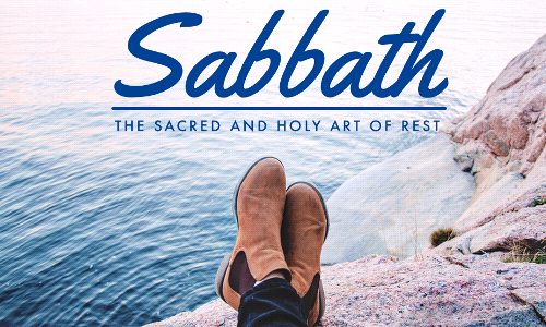Catch Your Breath: The Practice of Sabbath-Keeping